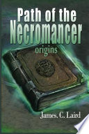 Path of the Necromancer - Origins