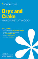 Oryx And Crake Sparknotes Literature Guide Book PDF