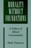 Morality without Foundations