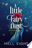 A Little Fairy Dust Book
