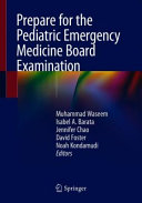 Prepare For The Pediatric Emergency Medicine Board Examination Book PDF