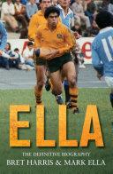 Ella: The Definitive Biography