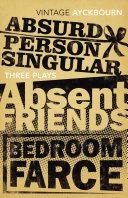Three Plays - Absurd Person Singular, Absent Friends, Bedroom Farce [Pdf/ePub] eBook