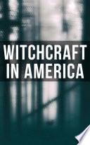 Witchcraft in America Read Online