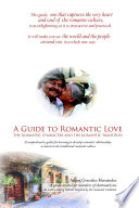 A Guide to Romantic Love: the Romantic Character and the Romantic Tradition