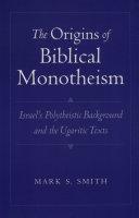 The Origins of Biblical Monotheism Pdf/ePub eBook