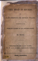The Road to Riches  Or  Plain Directions for Securing Wealth