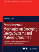 Pdf Experimental Mechanics on Emerging Energy Systems and Materials, Volume 5