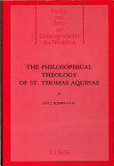 The Philosophical Theology of St  Thomas Aquinas