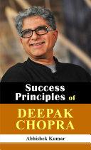 Success Principles of Deepak Chopra