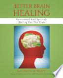 Better Brain Healing