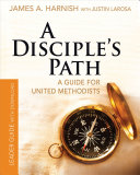 A Disciple's Path Leader Guide with Download