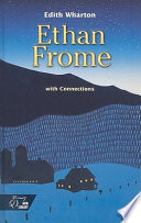 Ethan Frome with Connections