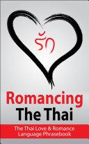 Romancing The Thai