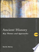 Ancient History  Key Themes and Approaches