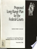 Proposed Long Range Plan for the Federal Courts