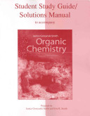 Study Guide Solutions Manual to accompany Organic Chemistry Book