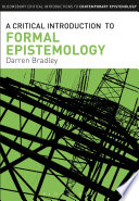 A Critical Introduction to Formal Epistemology Book