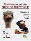 Handbook of the Birds of the World  Ostrich to ducks