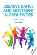 Creative Dance And Movement In Groupwork