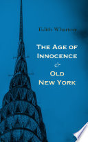 The Age of Innocence & Old New York