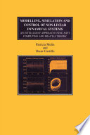 Modelling  Simulation and Control of Non linear Dynamical Systems Book