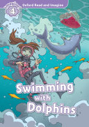 Pdf Swimming with Dolphins (Oxford Read and Imagine Level 4) Telecharger