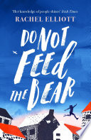 Do Not Feed the Bear Book