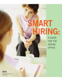 Smart Hiring: A Guide for the Dental Office