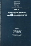 Metastable Phases And Microstructures Volume 400 Book PDF