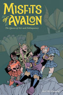 Misfits of Avalon Volume 1: The Queen of Air and Delinquency Pdf/ePub eBook