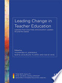 Leading Change in Teacher Education