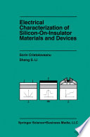 Electrical Characterization of Silicon on Insulator Materials and Devices