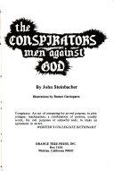 The Conspirators Men Against God