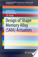 Design of Shape Memory Alloy  SMA  Actuators