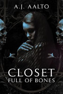 Closet Full of Bones