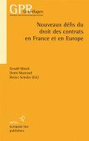 Nouveaux défis du droit des contrats en France et Europe