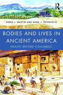 Pdf Bodies and Lives in Ancient America Telecharger