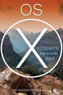 OS X Yosemite  For Seniors 2015
