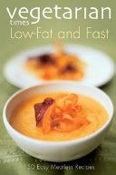 Vegetarian Times Low Fat Fast