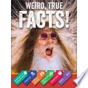 Weird  True Facts
