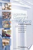 Legislative Oversight And Budgeting
