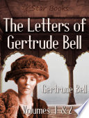 """The Letters of Gertrude Bell"" by Gertrude Bell"