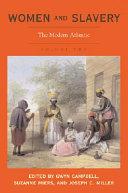 Women and Slavery: The modern Atlantic ebook