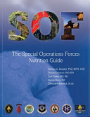 The Special Operations Forces (SOF) Nutrition Guide
