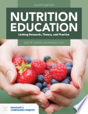 Nutrition Education  Linking Research  Theory  and Practice Book PDF