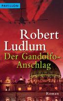 Der Gandolfo-Anschlag [Pdf/ePub] eBook