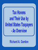 Tax Havens and Their Use by United States Taxpayers   An Overview