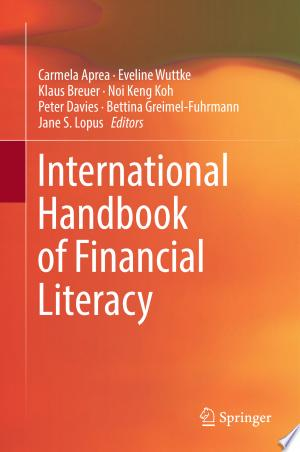 Download International Handbook of Financial Literacy Free Books - Dlebooks.net