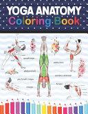 Yoga Anatomy Coloring Book Book